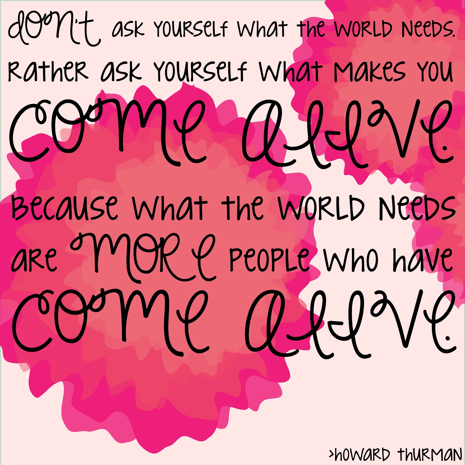 come alive quote-01-01
